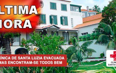 Clínica de Santa Luzia Evacuada mas encontram-se todos bem!